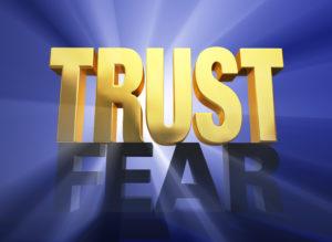 trust vs. fear